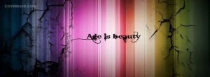 age is beauty facebook cover
