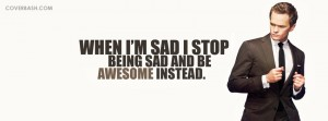 stop being sad, be awesome instead facebook cover