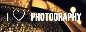 i love photography facebook cover