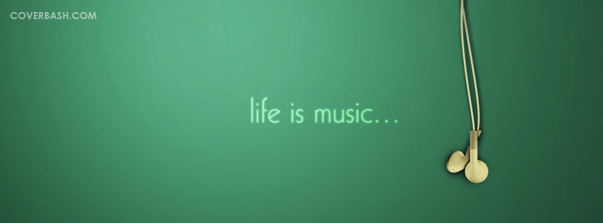 life is music facebook cover