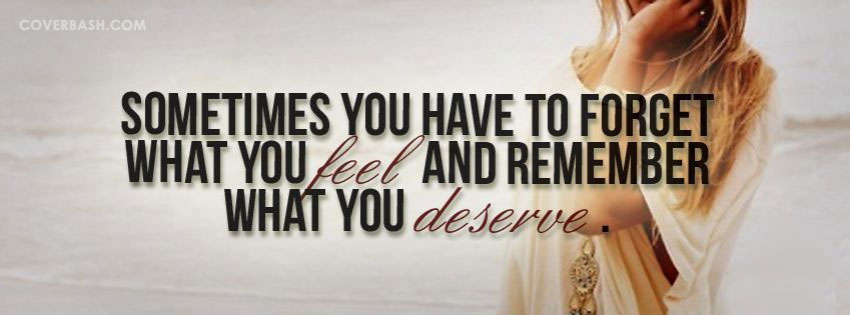 what you deserve facebook cover