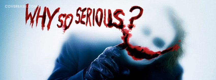 why so serious facebook cover